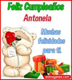 Feliz Cumpleaños Antonela - Tarjetas de Cumpleaños con Nombres Happt Birthday, Birthday Cake Writing, Fruit Birthday Cake, Happy Birthday Wishes Cards, Happy Birthday Pictures, Birthday Images, Love Phrases, Birthdays, Teddy Bear