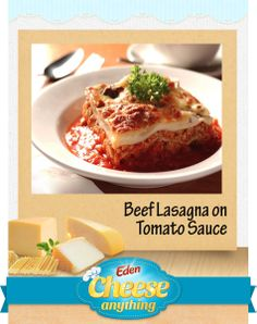 Here's a classic Italian favorite made even more special with Eden Cheese