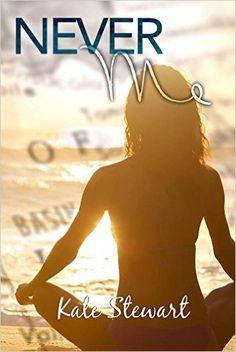 Never Me, Kate Stewart, Juliana Cabrera Jersey Girl Graphics, Edee M. Fallon Mad Spark Editing - Amazon.com
