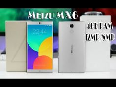 Meizu MX6 With 4GB RAM 12MP 8MP camera : Great specs and price combo