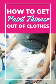 It's important to always test paint thinner in an inconspicuous area of the garment before removing stains in case it damages the clothing. But if you forgot, we have tips here on how to get paint out of clothes -- and even how to remove paint thinner too. Paint Thinner, How To Remove, How To Get, Doing Laundry, Diy Storage, Stains, Painting, Clothes, Outfits