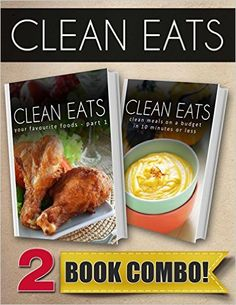 Your Favorite Foods - Part 1 and Clean Meals On A Budget 10 Minutes Or Less: 2 Book Combo (Clean Eats) - Kindle edition by Samantha Evans. Cookbooks, Food & Wine Kindle eBooks @ Amazon.com.