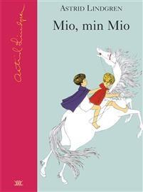 Mio, min Mio av Astrid Lindgren 9-12 år