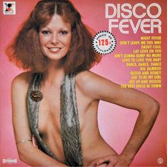 """Disco always had a tendency toward the audacious and get """"crazier than a fish with tits"""" as they say. So it should come as no surprise that there are more than a few odd and obscenely tacky disco album covers out there. Bad Dancing, Dancing Baby, Worst Album Covers, Music Album Covers, Disco Hair, Disco Makeup, Bad Album, Disco Fashion, The Boogie"""