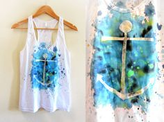 Anchors Away - Splash Dyed Scoop Neck Racerback Tank via Etsy.       # Pinterest++ for iPad # Cute Crafts, Crafts To Do, Diy Crafts, Fashion Beauty, Diy Fashion, Tie Dyed, Crafty Craft, Crafting, Arts And Crafts