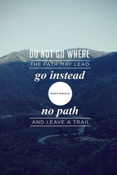 One of our absolute favorites! Make your path in life