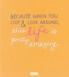 Because life is amazing. Happiness Quote Cards by kikki.K.