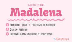 #Madalena #babysteps #significado #nomes #rapariga #menina #observadora #sonhadora