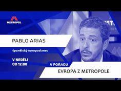 Evropa z Metropole: Pablo Arias rozhovory neposkytuje