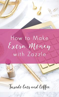One fun and creative way to make extra money each month online is to design and sell products on Zazzle.  Here's how to make extra money with Zazzle to bring in a little side hustle income every month.