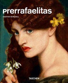 Prerrafaelitas. Libros TASCHEN (Serie menor arte)