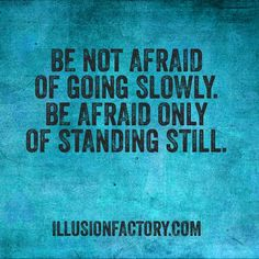Be not afraid of going slowly. Be afraid only of standing still. We share quotations to help make the world a better place in which to live. The Illusion Factory is a state of the art design and technology studio in Los Angeles. We work in all media: • Interactive Advertising • Apps • Games • Websites • Banner App Ads • Interactive Media • Social Media • Corporate Identity • 2D/3D/Stereoscopic Animation • Production • Post Production • Software • Print • Out of Home Call us at 818-788-9700…