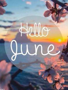 Good Hello June June Hello June June Quotes Welcome June June Image Quotes June  Images
