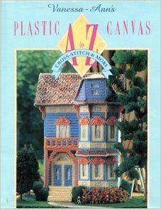 Vanessa-Ann's Plastic Canvas A to Z: Cross-Stitch & More: Vanessa-Anne Collection: Amazon.com.mx: Libros