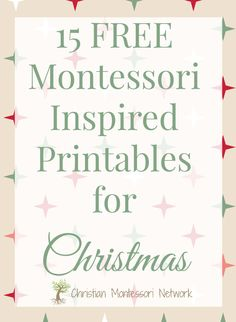 Some fun Montessori inspired printables that are FREE, just in time for the Christmas season. www.ChristianMontessoriNetwork.com