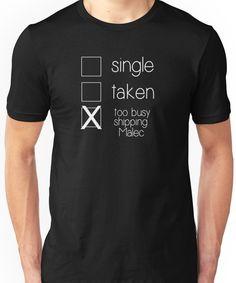 d488f207 single taken malec W Unisex T-Shirt Single Taken, Malec, The Mortal  Instruments