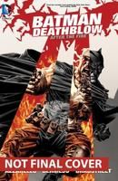 BATMAN / DEATHBLOW: AFTER THE FIRE