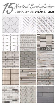 Arabesque, Elongated Hexagon, And Penny Tiles, These Neutral Backsplashes  Are An Instant Win In Any Kitchen.