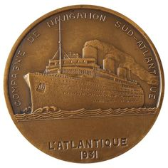 French Art Deco Bronze Medal Commemorating the SS L'atlantique, 1931 | From a unique collection of antique and modern historical memorabilia at https://www.1stdibs.com/furniture/more-furniture-collectibles/historical-memorabilia/