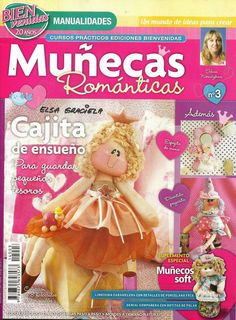 Munecas romanticas paso a paso Sewing Magazines, Crochet Books, Sewing Dolls, Primitive Crafts, Felt Toys, Soft Sculpture, Doll Patterns, Sewing Hacks, Sewing Tips