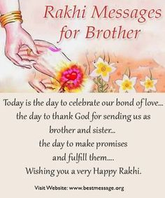 Rakhi Raksha Bandhan Wishes Messages for Brother Wish your brother Happy Rakhi with the warm and thoughtful Raksha Bandhan text messages. Use these sample rakhi quotes to express your love & best wishes to bhaiya. Rakhsha Bandhan Quotes, Happy Raksha Bandhan Quotes, Raksha Bandhan Messages, Raksha Bandhan Cards, Happy Raksha Bandhan Wishes, Happy Raksha Bandhan Images, Raksha Bandhan Greetings, Rakhi Messages For Brother, Rakhi Wishes For Brother