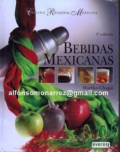 LIBROS: BEBIDAS MEXICANAS COCINA REGIONAL MEXICANA Recetas...