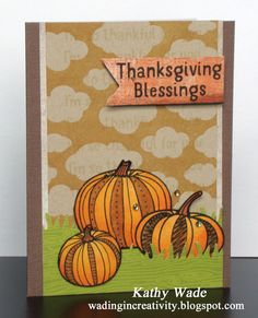 Thanksgiving Blessings by Kathy Wade