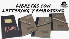 Libretas personalizadas con lettering y embossing