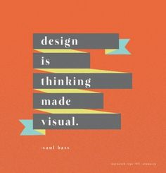 design is thinking made visual. #design #poster