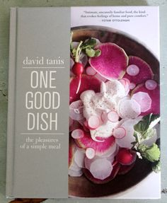 One Good Dish by David Tanis