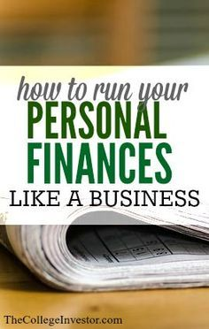 If you managed your money like you would a business what would your finances look like? I'm willing to bet they'd be in much better shape than they are now. Here's how to run your personal finances like a business.
