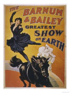 Circus, Horses, The Greatest Show On Earth www.horse Circus Show Horses Circus Art, Circus Theme, Circus Room, Night Circus, Ringling Brothers Circus, Ringling Circus, Pt Barnum, Vintage Circus Posters, Carnival Posters