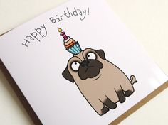 Happy Birthday Confused Pug Cupcake Greeting Card By Pugsnkissesuk Drawings