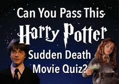 You Got: Harry Potter Movie Master! 100 points to you! You've won the house cup of quizzes because you DEFINITELY know these films by heart. Go celebrate with a butterbeer. Hagrid would be proud.