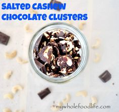 Salted Cashew Chocolate Clusters.  Ditch the candy bats and get your fix with the healthier alternative.  These are highly addictive.  #vegan #chocolate #glutenfree #paleo #snacks #desserts #cashews