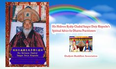 His Holiness Kyabje Chadral Sangye Dorje Rinpoche's Spiritual Advice for...