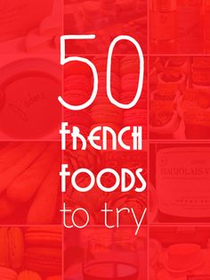 Talk in French 50 Fabulous French Foods for Winter / Spring / Summer and Fall seasons » Talk in French