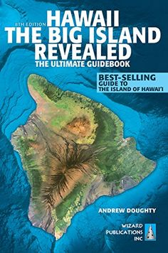 Hawaii The Big Island Revealed: The Ultimate Guidebook by... https://smile.amazon.com/dp/0996131825/ref=cm_sw_r_pi_dp_x_nRA3zb1GFPA5X