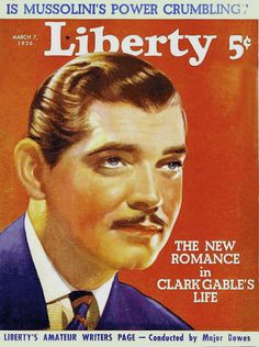 Clark Gable. Liberty Magazine, March 7, 1936.