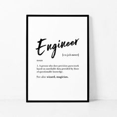Engineer Definition Print Funny Engineer Gift Definition Print Funny Print Home Decor Typography Print Black and White Wall Art Motivational Quotes For Women, Inspirational Quotes, Ingenieur Humor, Engineer Humor, Engineering Quotes, Engineering Prints, Computer Engineering, Funny Definition, Printing Websites