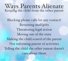 The ways parents alienate. Parental alienation robs the child from the other parent. It is a child stolen from all contact. A parent might work overseas or be separated because of divorce and be denied privilege to communicate with their children. Step Parenting, Parenting Quotes, Parenting Hacks, Parenting Plan, Parenting Websites, Parenting Classes, Fathers Rights, Kids Stealing, Child Custody