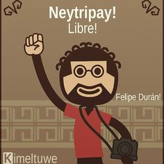 Neytripay! Literalmente: Salió en libertad en #mapudungun.