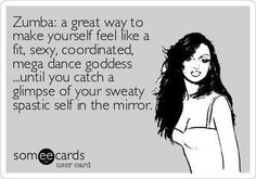 Everything you need to know about zumba Zumba! I avoid the mirror when possible, but so much fun, dont care too much