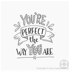 Don't worry about what others think. You are Perfect the way you are!!!