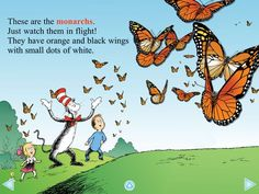 "From the book ""My, Oh My-A Butterfly!"" by Dr. Seuss."