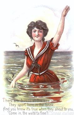 "There Are Sirens At The Seashore, They Sport Here In The Brine, And You Know It's True When They Shout To You, ""Come In, The Water's Fine!""~ Vintage Seaside Postcard"