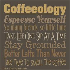 1710 - COFFEEOLOGY-COFFEEOLOGY coffee stencil coffee-ol-ogy word art typography subway expresso yourself