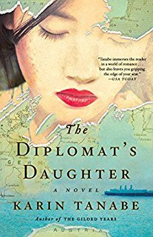 On the hunt for book club books for women? Try The Diplomat's Daughter by Karin Tanabe.