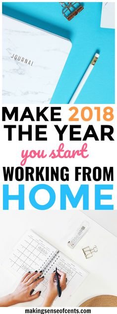 Make 2018 The Year You Start Working From Home #workfromhome #makemoney #waystomakeextramoney