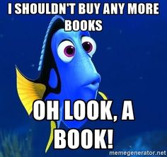 Forgetful Dory - i shouldn't buy any more books oh look, a book!